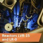 Reactors LVR-15 and LR-0